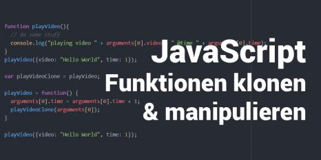 Javascript Funktionen clonen