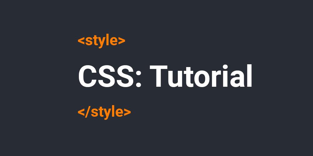 CSS Tutorial Übersicht