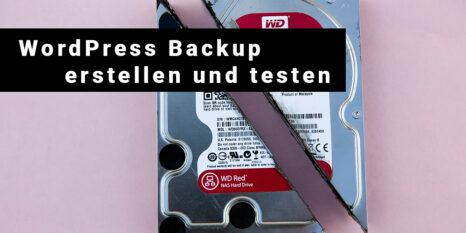 wordpress backup erstellen und testen