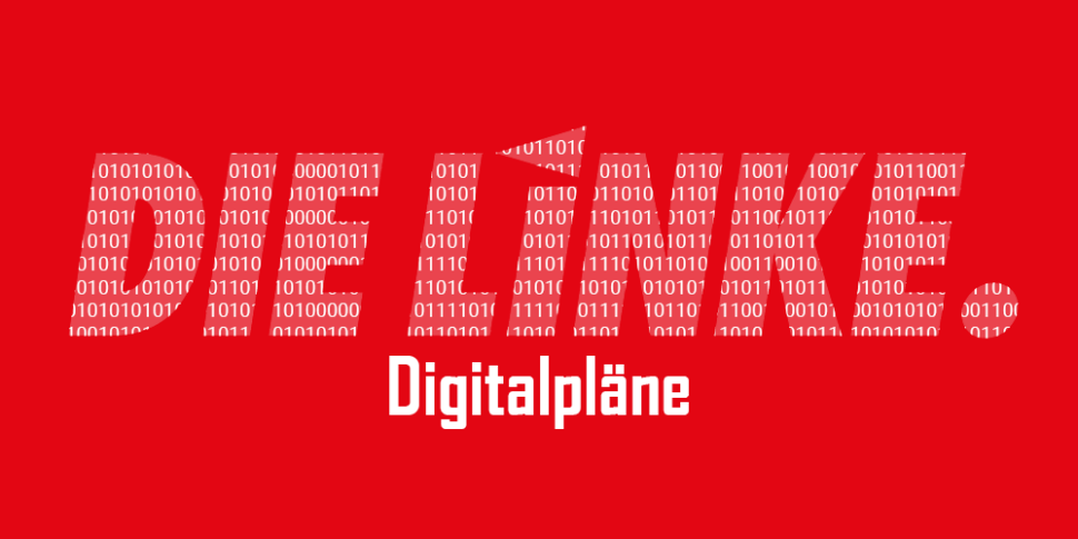 die linke digitale plaene 2021